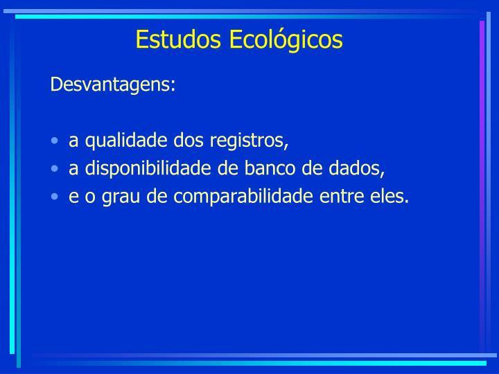Estudos Ecológicos