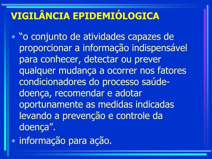 VIGILÂNCIA EPIDEMIÓLOGICA