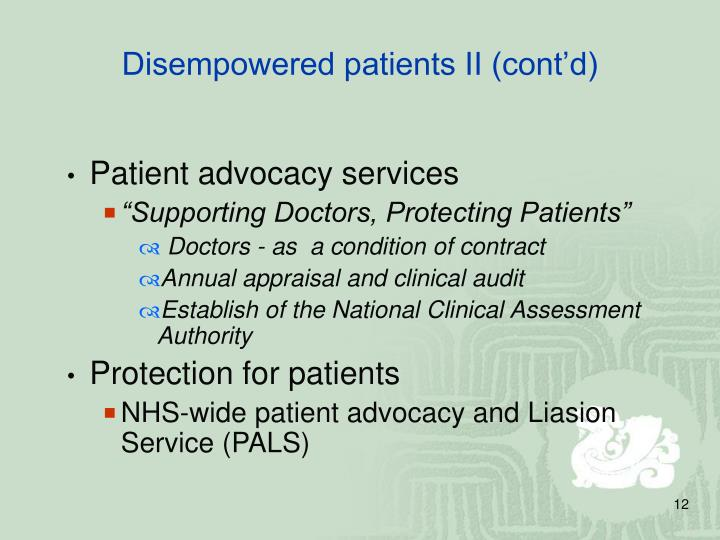 Disempowered patients II (cont'd)