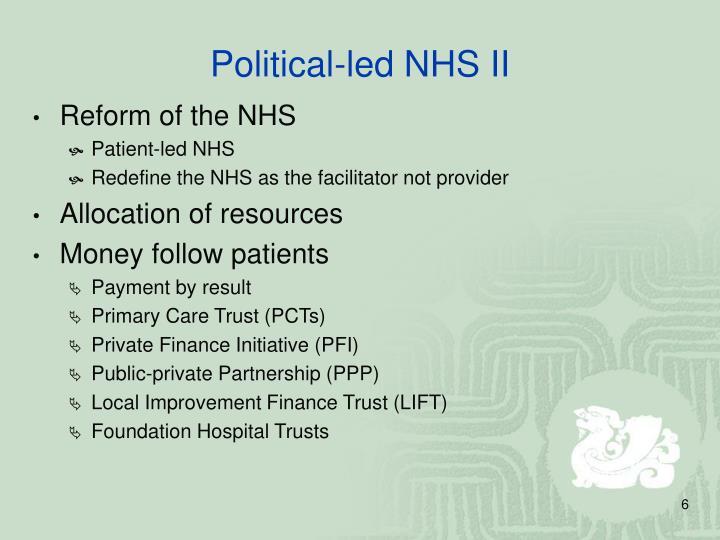 Political-led NHS II