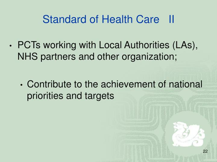 Standard of Health Care   II