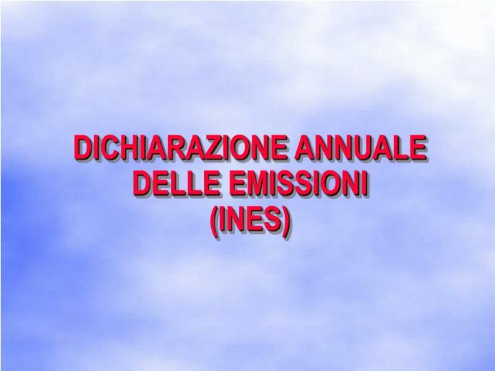 DICHIARAZIONE ANNUALE DELLE EMISSIONI