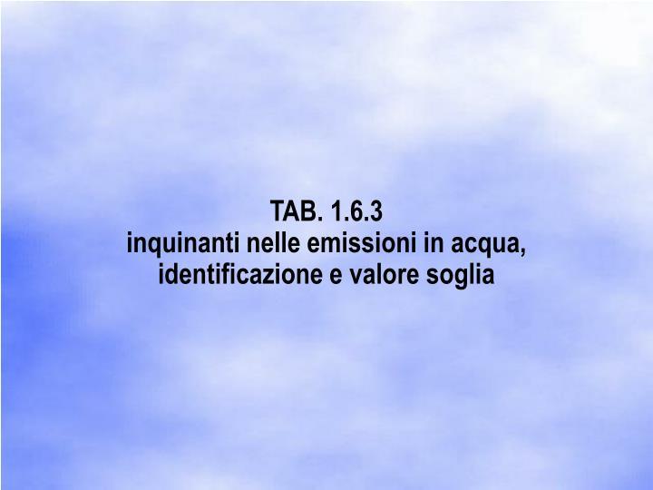 TAB. 1.6.3