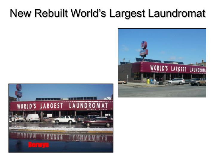 New Rebuilt World's Largest Laundromat