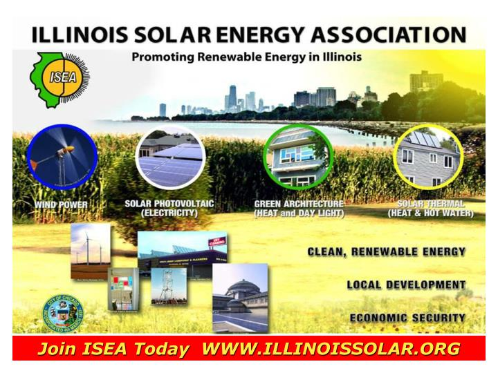 Join ISEA Today  WWW.ILLINOISSOLAR.ORG