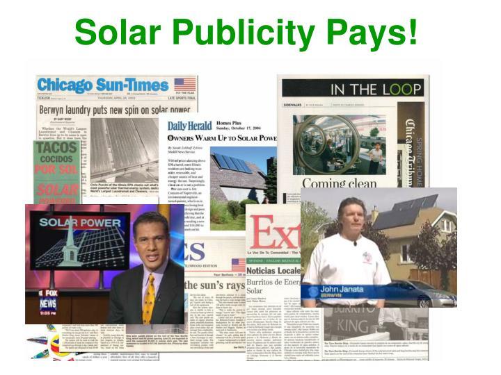 Solar Publicity Pays!