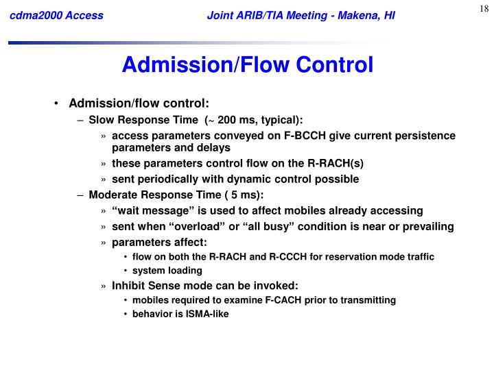 Admission/Flow Control