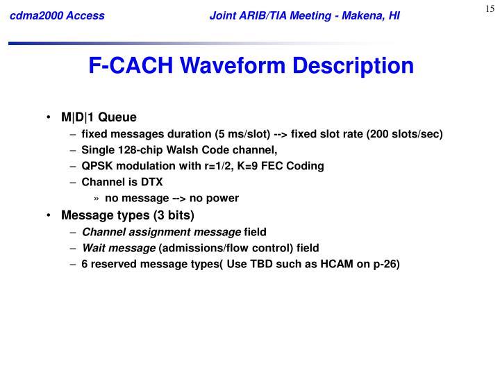 F-CACH Waveform Description