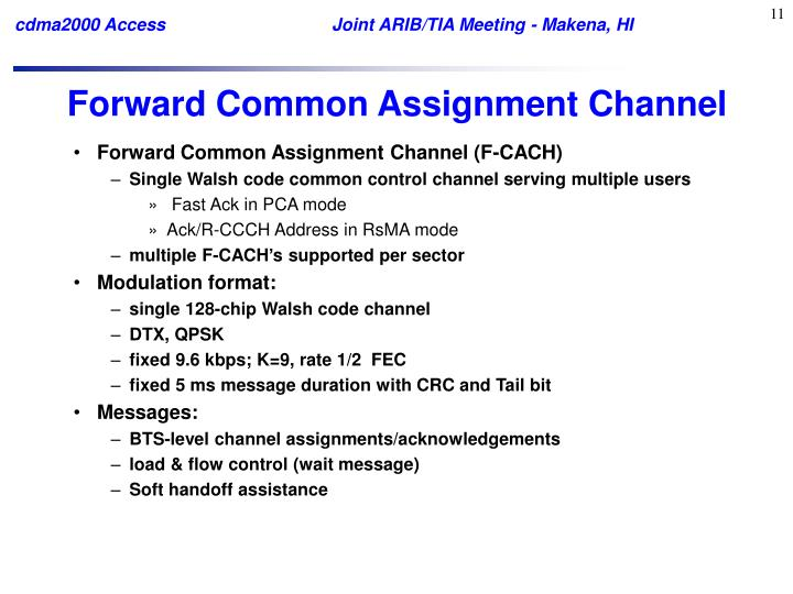 Forward Common Assignment Channel