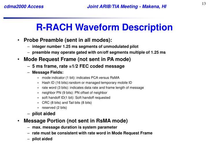 R-RACH Waveform Description