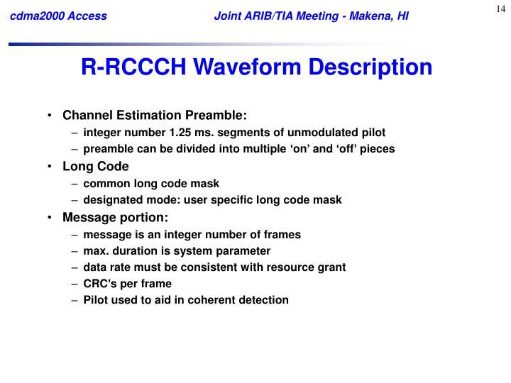 R-RCCCH Waveform Description