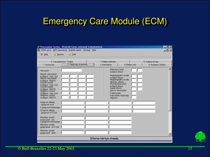 Emergency Care Module (ECM)