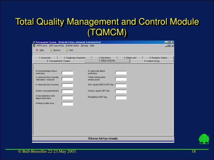 Total Quality Management and Control Module (TQMCM)