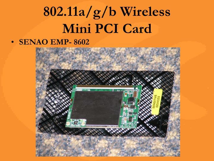 802.11a/g/b Wireless