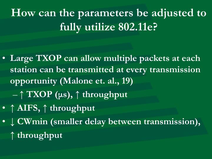 How can the parameters be adjusted to fully utilize 802.11e?