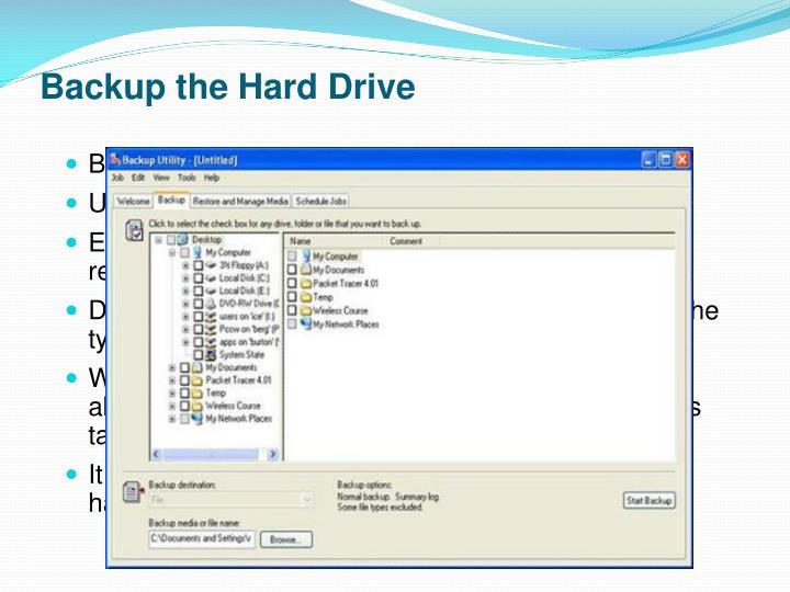 Backup the Hard Drive