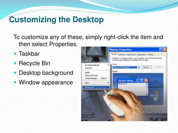 Customizing the Desktop