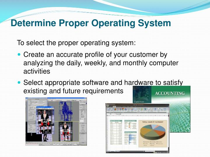 Determine Proper Operating System