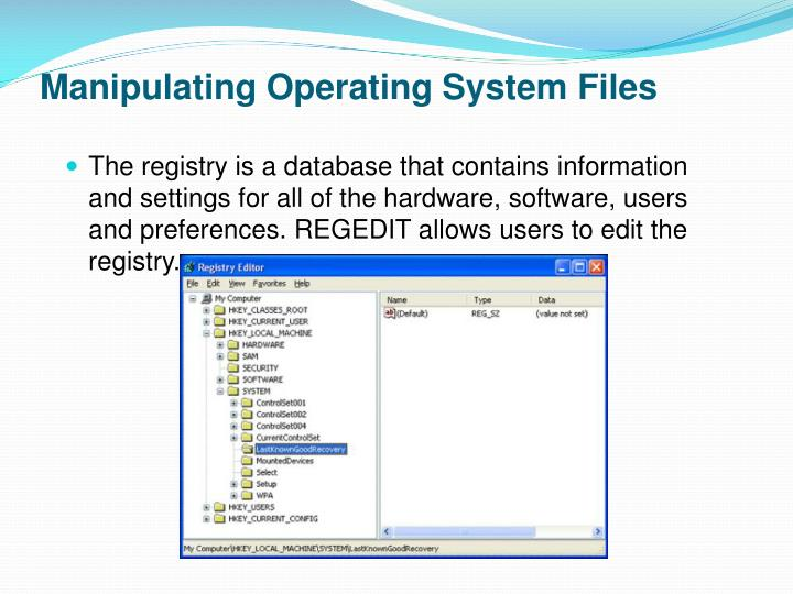Manipulating Operating System Files