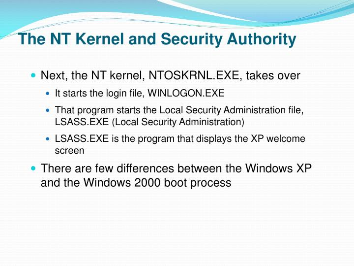 The NT Kernel and Security Authority