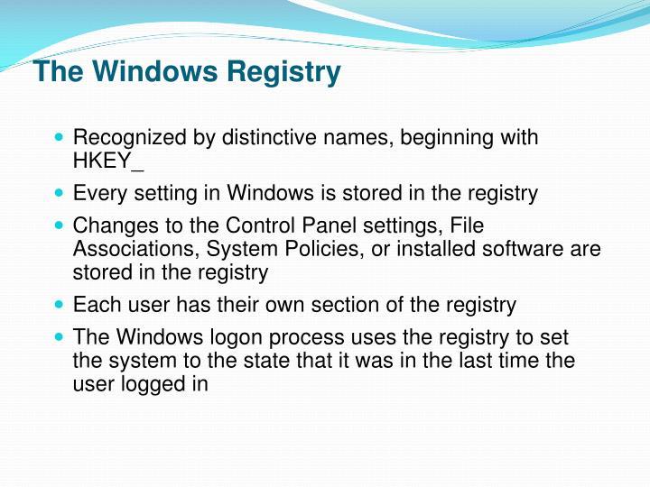 The Windows Registry