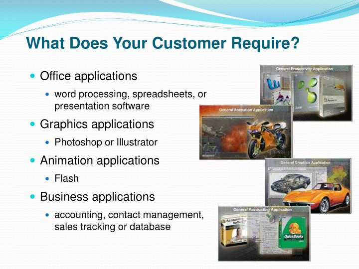 What Does Your Customer Require?