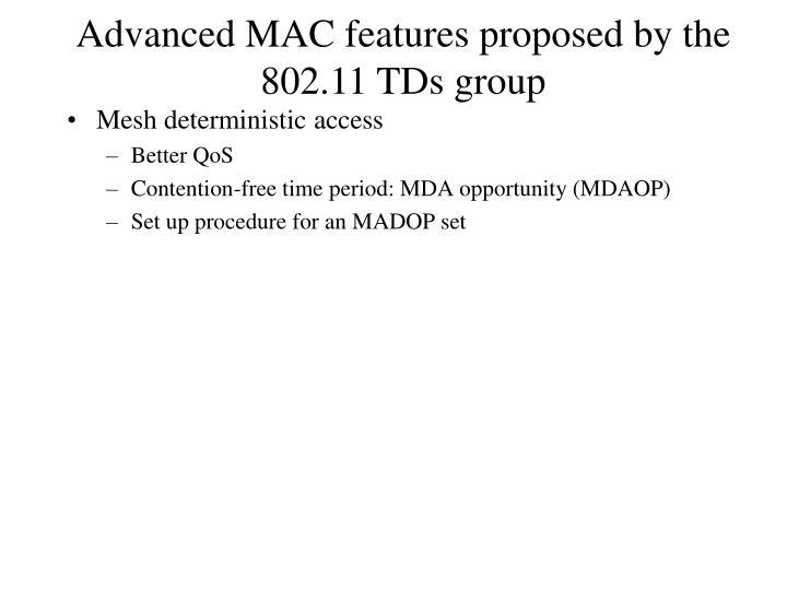 Mesh deterministic access