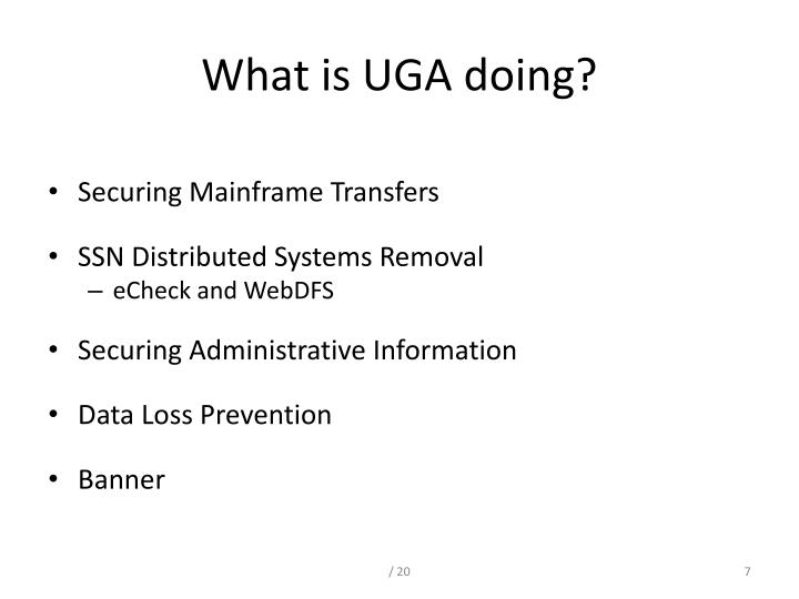 What is UGA doing?