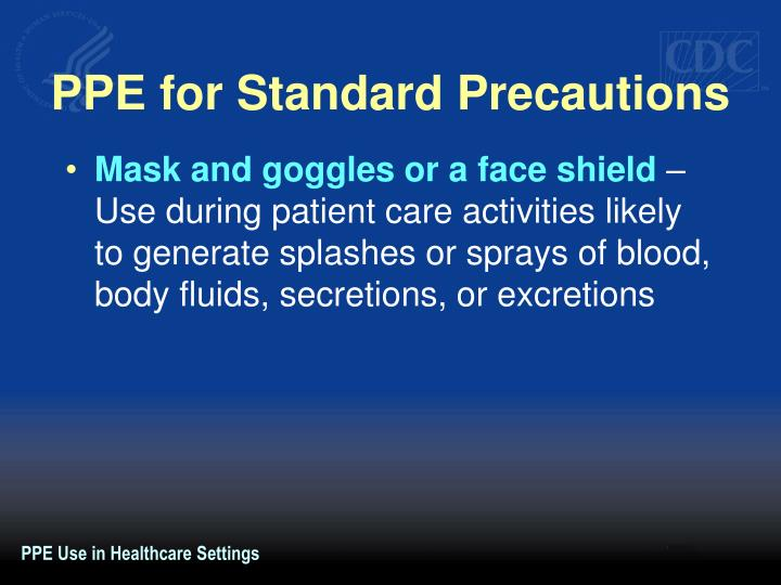 PPE for Standard Precautions