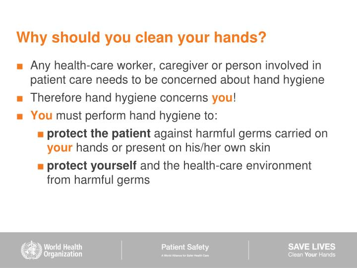 Why should you clean your hands?
