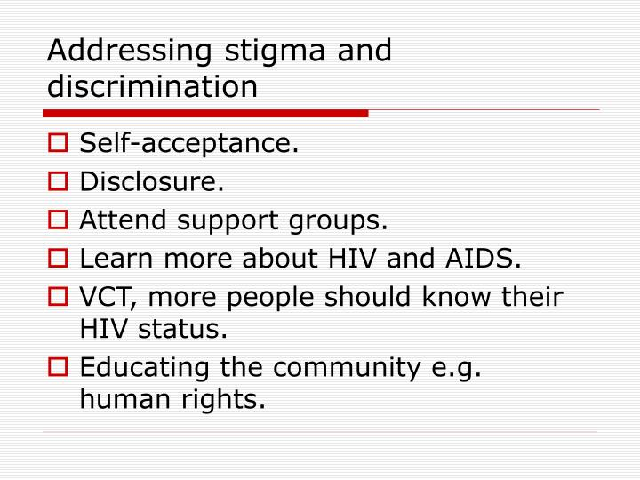 Addressing stigma and discrimination