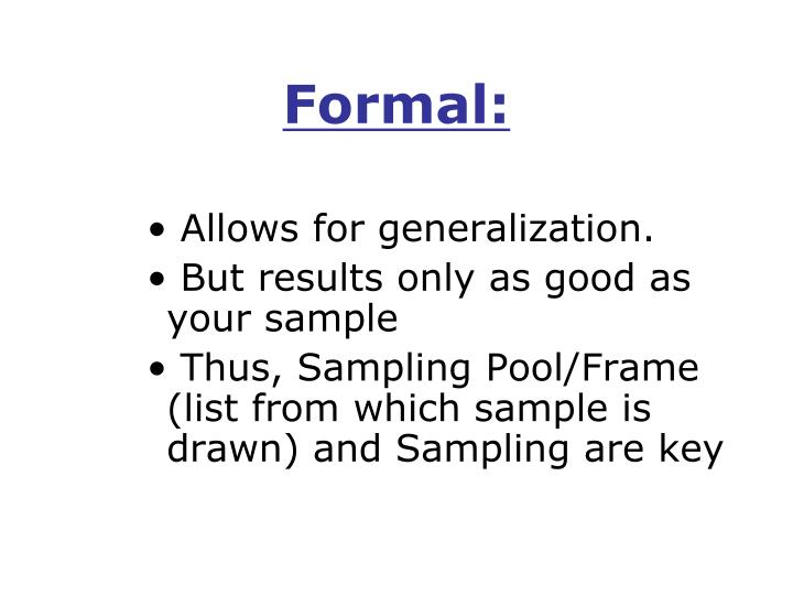 Formal: