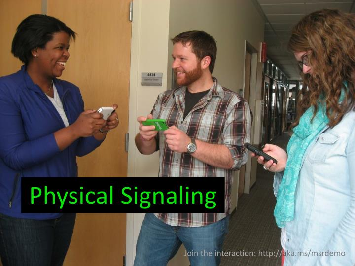 Physical Signaling