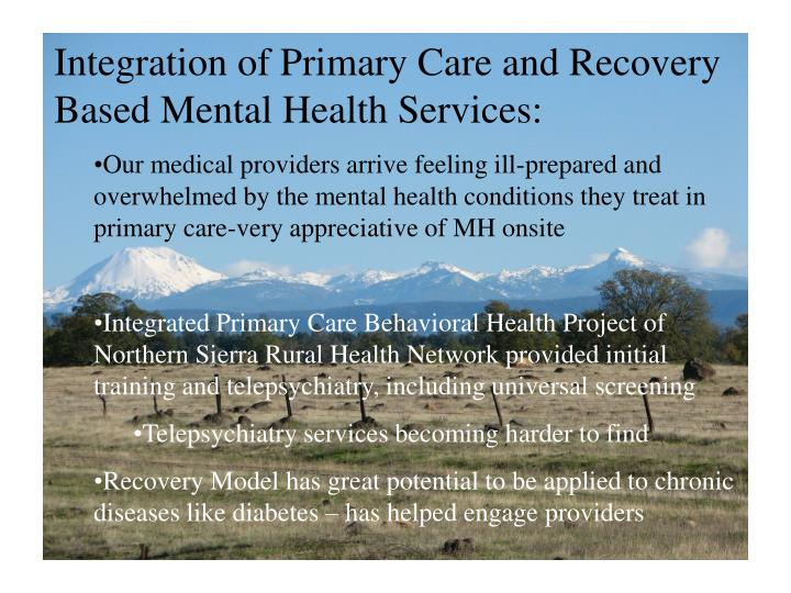 Integration of Primary Care and Recovery Based Mental Health Services: