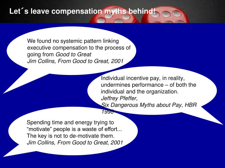 Let´s leave compensation myths behind!
