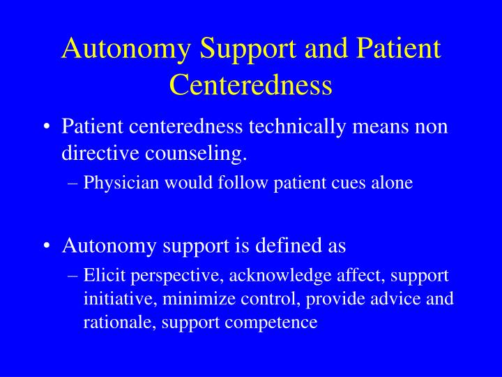 Autonomy Support and Patient Centeredness