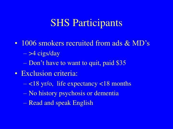 SHS Participants