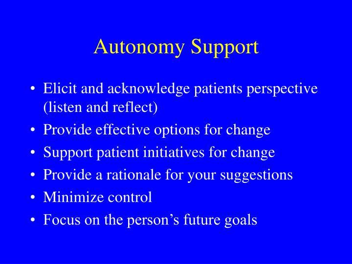 Autonomy Support