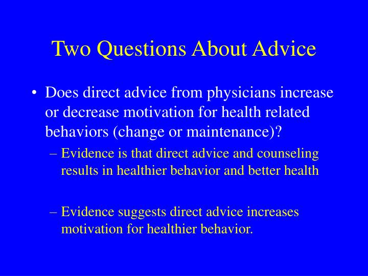 Two Questions About Advice
