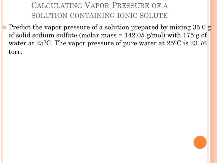 Calculating Vapor Pressure of a solution containing ionic solute