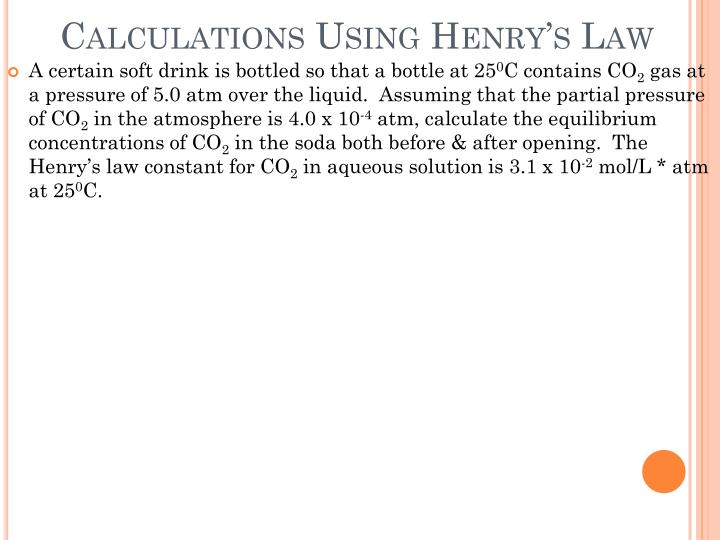 Calculations Using Henry's Law
