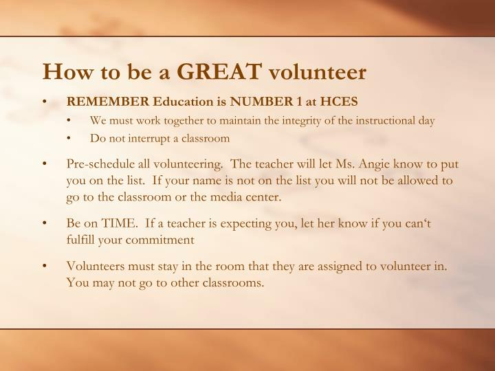 How to be a GREAT volunteer
