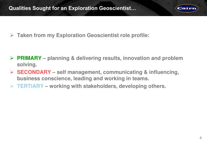 Qualities Sought for an Exploration Geoscientist…