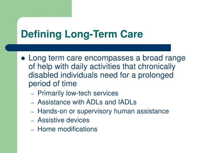 Defining Long-Term Care
