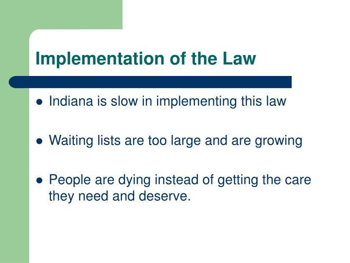 Implementation of the Law