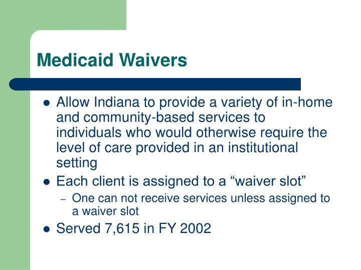 Medicaid Waivers