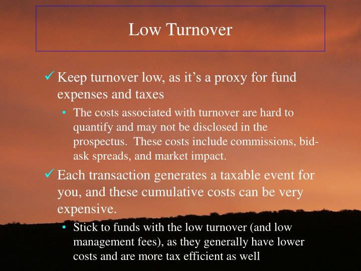 Low Turnover
