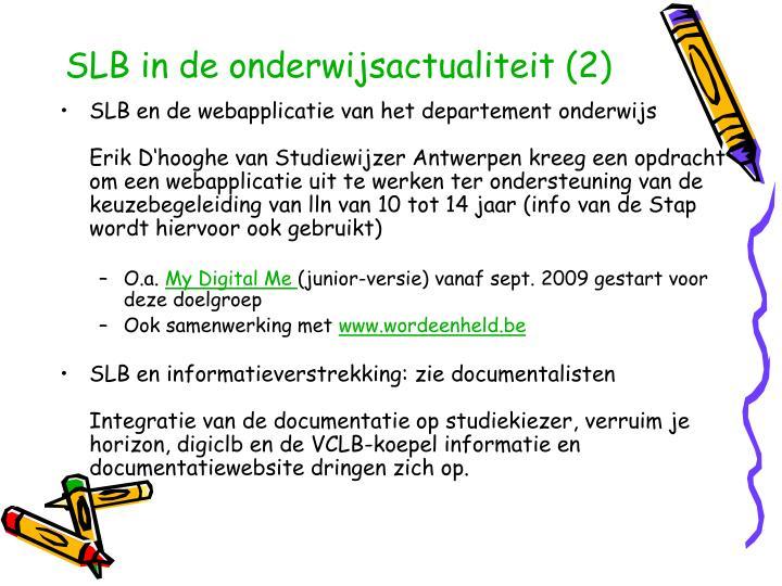 SLB in de onderwijsactualiteit (2)
