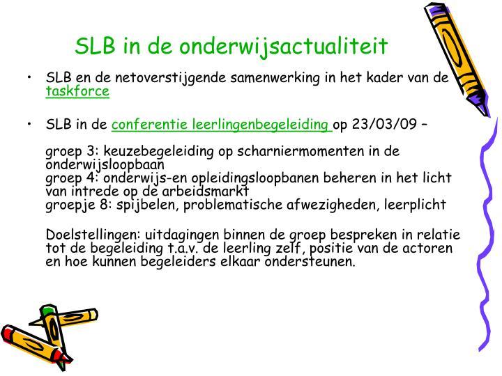 SLB in de onderwijsactualiteit
