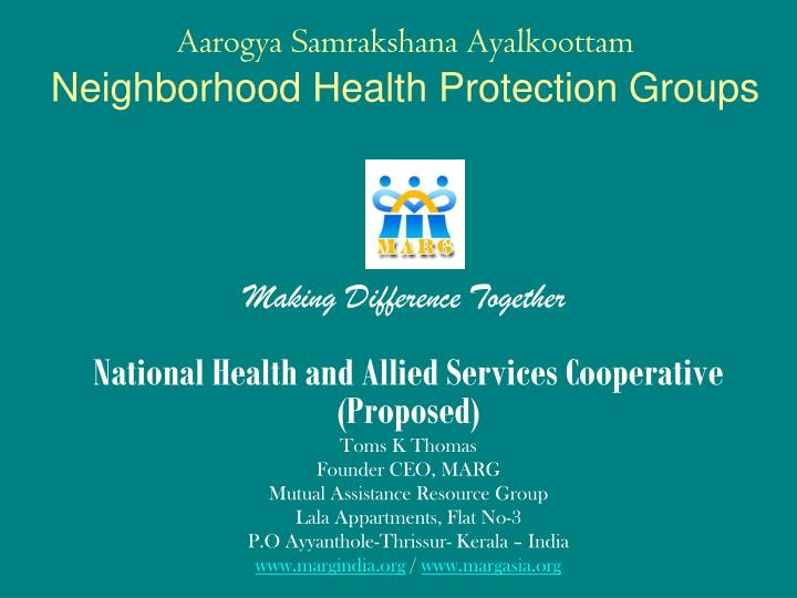 Aarogya samrakshana ayalkoottam neighborhood health protection groups